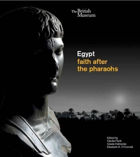 Egypt: faith after the pharaohs (Paperback)