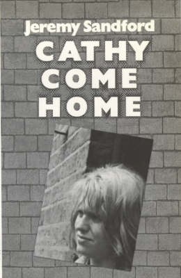 Cathy Come Home - Open forum (Paperback)