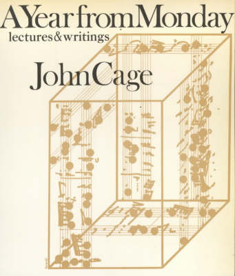 A Year from Monday: Lectures and Writings (Paperback)