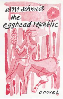 The Egghead Republic (Hardback)