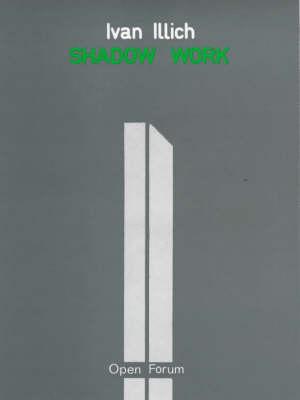 Shadow Work - Open forum (Paperback)