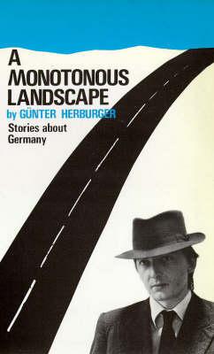 A Monotonous Landscape: Stories About Germany (Paperback)