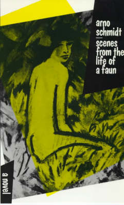 Scenes from the Life of a Faun (Paperback)