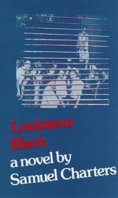 Louisiana Black (Hardback)