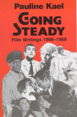 Going Steady: Film Writings, 1968-69 (Paperback)