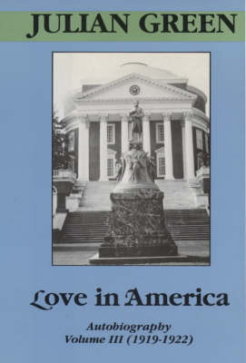 Love in America: 1919-22 v. 3: Autobiography (Hardback)