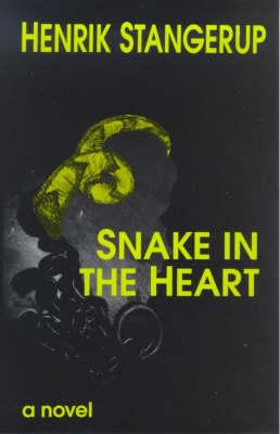 Snake in the Heart (Hardback)