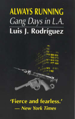Always Running: Gang Days in L.A. (Paperback)