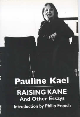Raising Kane and Other Essays (Paperback)