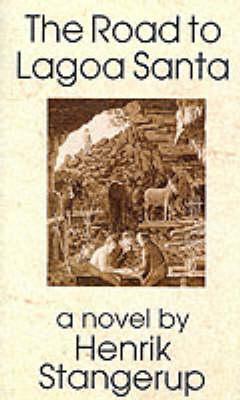 The Road to Lagoa Santa (Paperback)