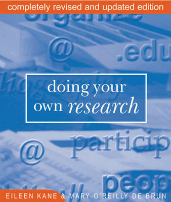 Doing Your Own Research: In the Field and on the Net (Paperback)