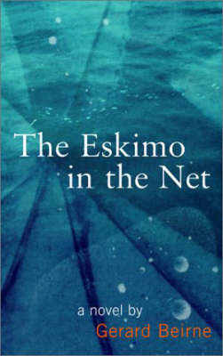 The Eskimo in the Net (Paperback)