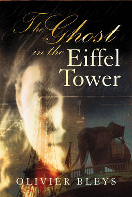 The Ghost in the Eiffel Tower (Paperback)