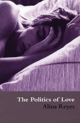 Politics of Love (Paperback)