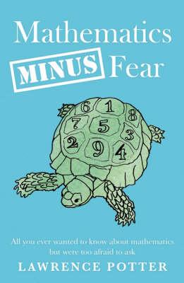 Mathematics Minus Fear (Paperback)