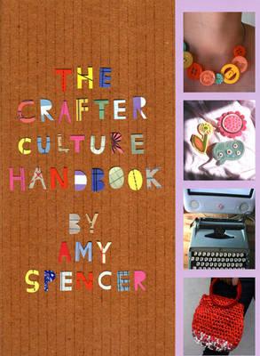 The Crafter Culture Handbook (Hardback)