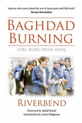 Baghdad Burning: Girl Blog from Iraq (Paperback)