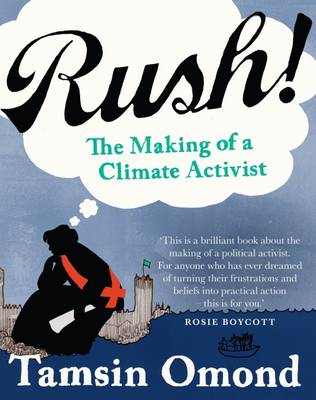 Rush!: The Making of an Activist (Paperback)