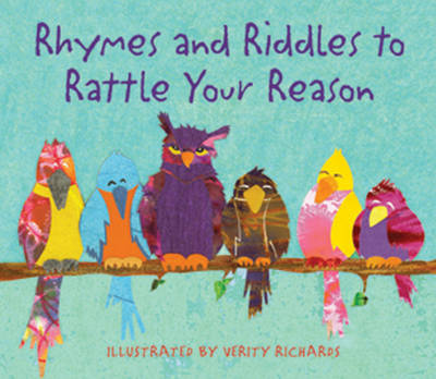 Rhymes and Riddles to Rattle Your Reason (Hardback)