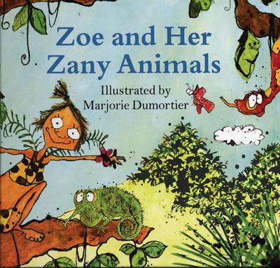 Zoe and Her Zany Animals (Hardback)