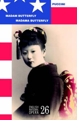 Madam Butterfly - English National Opera Guide No. 26 (Paperback)