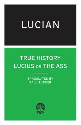 True History: Lucius or the Ass - Calder Collection (Paperback)