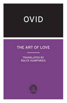 art of love ovid Ovid - the art of love - bk i - a new complete freely downloadable english translation.
