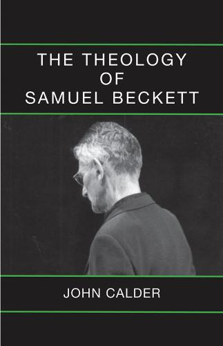 The Theology of Samuel Beckett (Paperback)