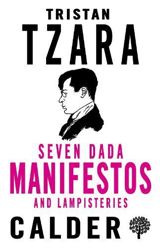 Seven Dada Manifestoes and Lampisteries (Paperback)