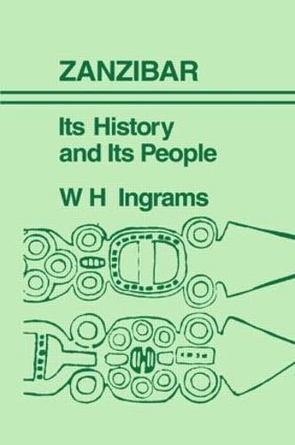 Zanzibar: Its History and its People (Hardback)