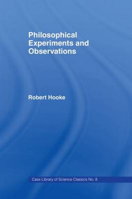 Philosophical Experiments and Observations (Hardback)