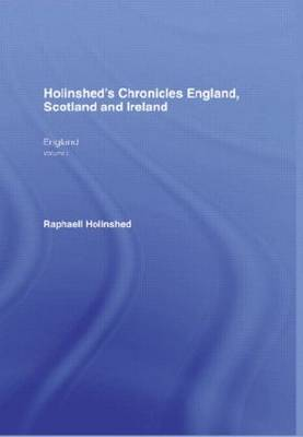 Chronicles of England, Scotland and Ireland (Hardback)