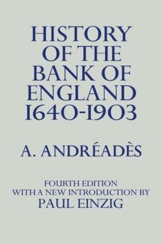 History of the Bank of England (Hardback)