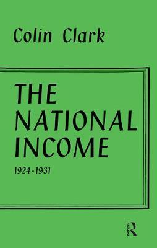 National Income 1924-1931 (Hardback)
