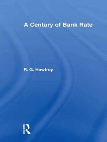 Century of Bank Rate (Hardback)
