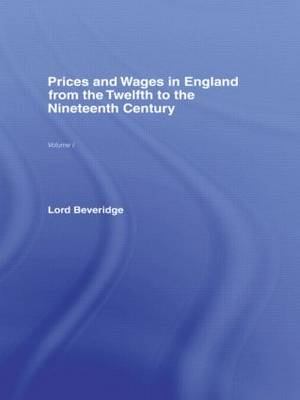 Prices and Wages in England (Hardback)