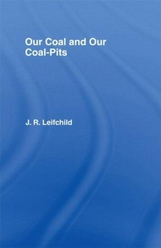 Our Coal and Coal Pits (Hardback)