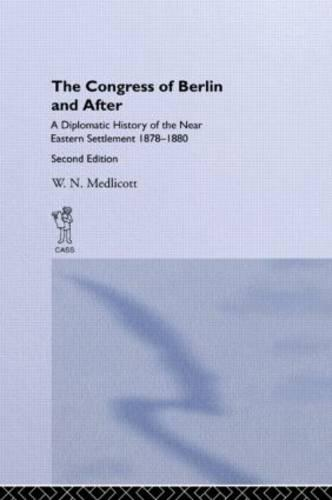 Congress of Berlin and After (Hardback)