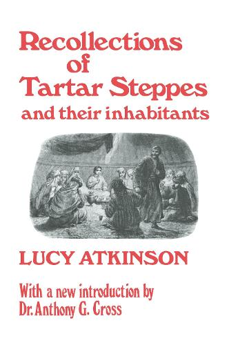 Recollections of Tartar Steppes and Their Inhabitants (Hardback)