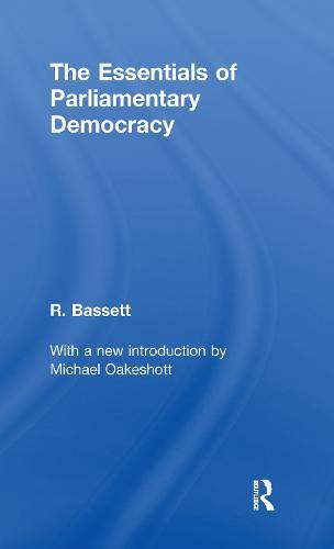 Essentials of Parliamentary Democracy (Hardback)