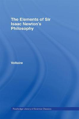 The Elements of Newton's Philosophy (Hardback)