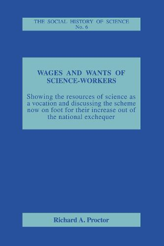 Wages and Wants of Science Work (Hardback)