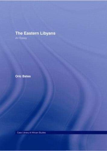 The Eastern Libyans 1914: An Essay (Hardback)