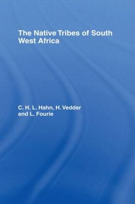 The Native Tribes of South West Africa (Hardback)