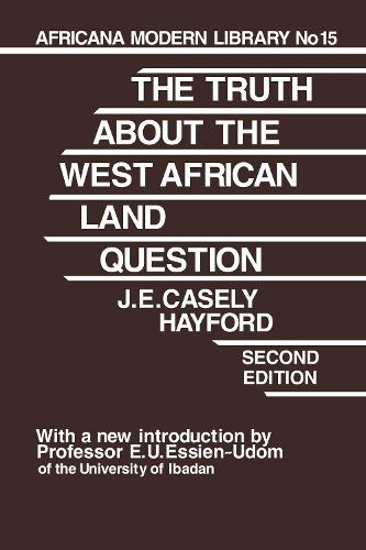Truth About the West African Land Question (Hardback)