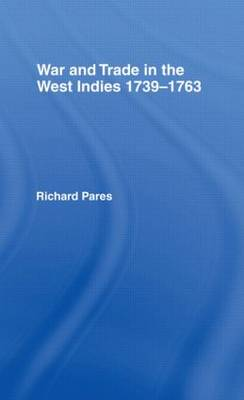 War and Trade in the West Indies (Paperback)