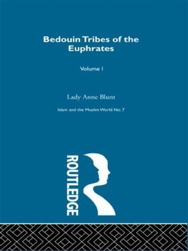 Bedouin Tribes of the Euphrates (Hardback)