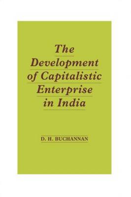 Development of Capitalistic Enterprise in India (Hardback)