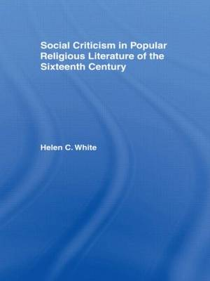 Social Criticism in Popular Religious Literature of the Sixteenth Century (Hardback)