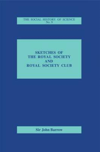 Sketches of Royal Society and Royal Society Club (Hardback)